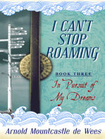 I Can't Stop Roaming, Book 3