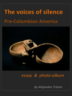 The Voices of Silence (Pre-Columbian America)