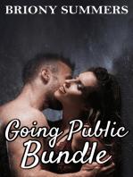Going Public Bundle (Billionaire, Menage, Exhibitionism, BBW)