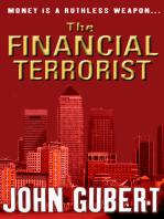 The Financial Terrorist