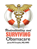 Understanding and Surviving Obamacare