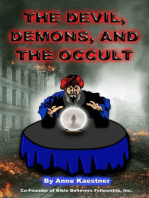 The Devil, Demons, And The Occult