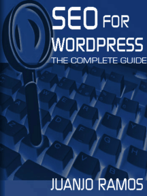 SEO for WordPress: The Complete Guide