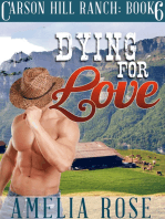Dying For Love (Carson Hill Ranch