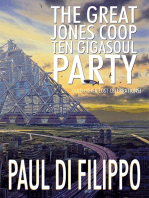 The Great Jones Coop Ten Gigasoul Party (and Other Lost Celebrations)