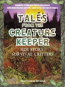Tales from the Creature Keeper: Survival Critters