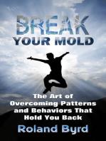 Break Your Mold