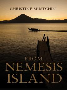 From Nemesis Island