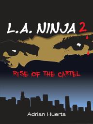 L.A. Ninja II