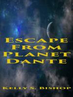 Escape From Planet Dante