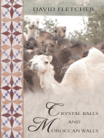 Crystal Balls and Moroccan Walls