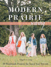 Modern Prairie Sewing: 20 Handmade Projects for You & Your Friends