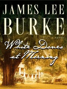 White Doves at Morning: A Novel
