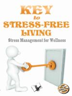 Key to Stress Free Living