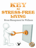 Key to Stress Free Living