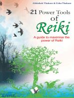 21 Power Tools of Reiki