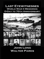 The Last Eyewitnesses, World War II Memories