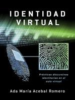 Identidad Virtual: Prácticas discursivas identitarias en el aula virtual