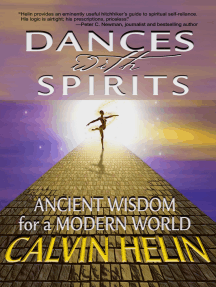 Dances with Spirits: Ancient Wisdom for a Modern World