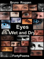 Eyes Wet and Dry