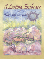A Lasting Embrace, When Life Unravels
