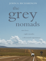 The Grey Nomads: Two lives; eight months; a thousand experiences