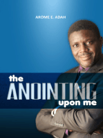 The Anointing Upon Me