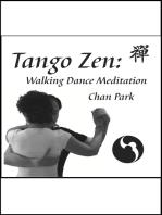 Tango Zen: Walking Dance Meditation