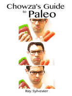 Chowza's Guide to Paleo