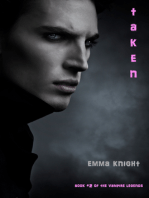 Taken (Book #2 of the Vampire Legends)