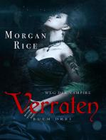 Verraten (Band #3 Der Weg Der Vampire)