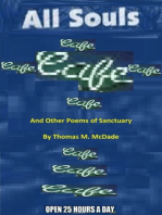 All Souls' Cafe and Other Poems of Sanctuary