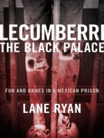 Lecumberri the Black Palace
