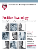 Positive Psychology: Harnessing the power of happiness, mindfulness, and inner strength