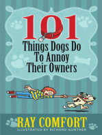 101 Things Dogs Do To Annoy Their Owners