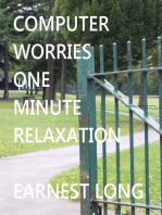 Computer Worries One Minute Relaxation