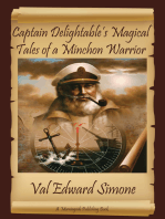 Captain Delightable's Magical Tales of a Minchon Warrior