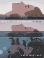 Nobody Is Ever Missing: A Novel
