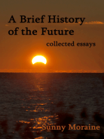 A Brief History of the Future