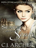 Seared With Scars (Book 2 of the 2nd Freak House Trilogy)