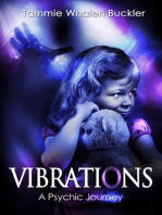 Vibrations - A Psychic Journey