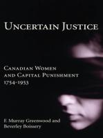 Uncertain Justice
