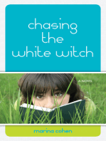 Chasing the White Witch