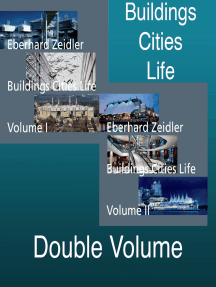Buildings Cities Life: An Autobiography in Architecture, Volume 1
