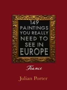 149 Paintings You Really Should See in Europe — France