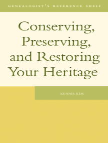 Conserving, Preserving, and Restoring Your Heritage: A Professional's Advice