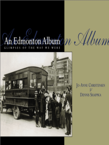 An Edmonton Album: Glimpses of the Way We Were