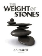 The Weight of Stones