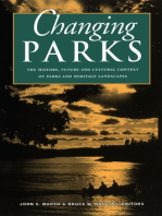 Changing Parks: The History, Future and Cultural Context of Parks and Heritage Landscapes