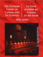 The Supreme Court of Canada and its Justices 1875-2000: La Cour suprême du Canada et ses juges 1875-2000